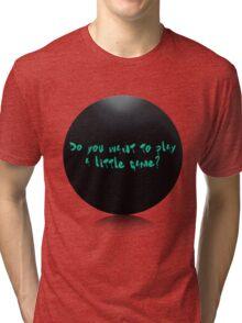 Gantz - Do you want to play a little game? Tri-blend T-Shirt