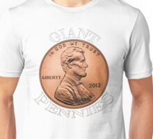 I Love Giant Pennies Unisex T-Shirt