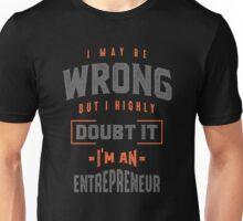 I'm an Entrepreneur Unisex T-Shirt