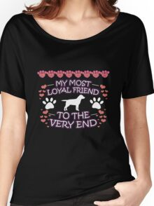Labrador Retriever Loyal Friend Dog Lover Gifts Women's Relaxed Fit T-Shirt