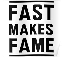 Fast Makes Fame Poster