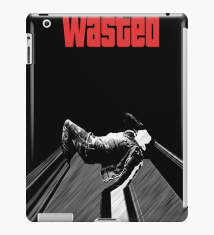 """Get The Alcohol """"Wasted"""" iPad Case/Skin"""