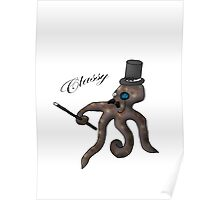 I Say! Classy Octopus Poster