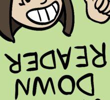 Proficient upside down reader! Sticker