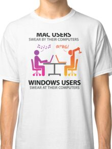 Mac users swear by their computers Classic T-Shirt