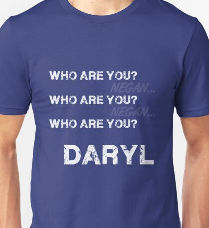 Who Are you? (Daryl) Unisex T-Shirt