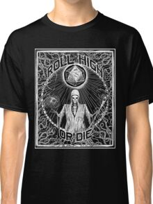 Roll High Or Die -  D20 - Dungeon Master D&D  Classic T-Shirt