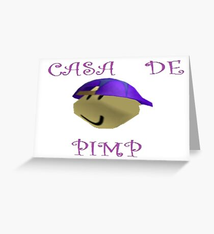 CASA DE PIMP Greeting Card
