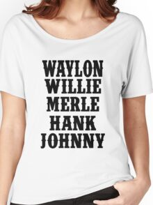 Waylon Jennings Merle Haggard Willie Nelson Hank Williams Johnny black Women's Relaxed Fit T-Shirt