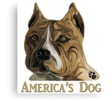 American Pit Bull Terrier - America's Dog Canvas Print