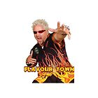 Guy Fieri Flavour Town by brycice