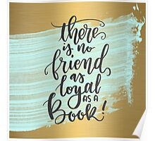 Books are Loyal Poster