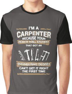 I'm A Carpenter Graphic T-Shirt