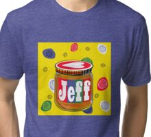 My Name is Jeff Tri-blend T-Shirt