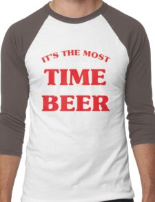 It's The Most Wonderful Time For A Beer Men's Baseball ¾ T-Shirt