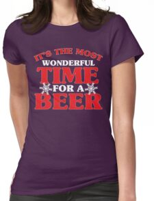 It's The Most Wonderful Time For A Beer Womens Fitted T-Shirt