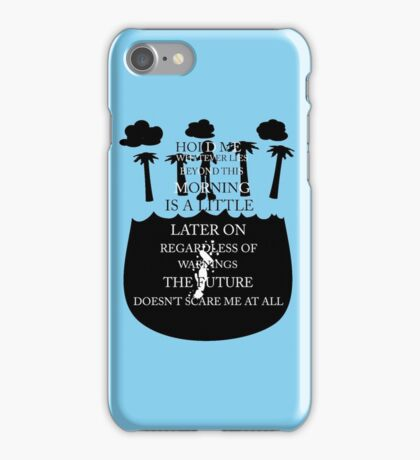 Whatever Lies Beyond This Morning iPhone Case/Skin