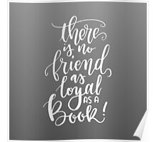 Books are Loyal (chalk) Poster