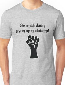 Get knocked down, get back up Unisex T-Shirt