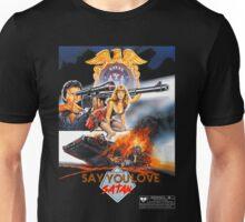 Say You Love Satan 80s Horror Podcast - Sgt. Satan Unisex T-Shirt