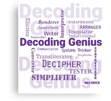 Decoding Genius 2 Canvas Print