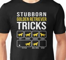 Golden Retriever Stubborn Tricks  Unisex T-Shirt