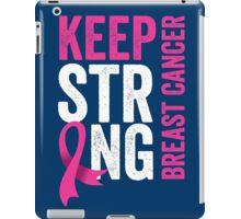 Keep Strong Breast Cancer Support Awareness iPad Case/Skin