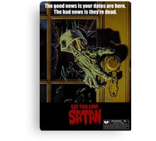 Say You Love Satan 80s Horror Podcast - Night of the Creeps Canvas Print