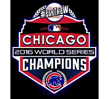 CUBS WINS WORLD SERIES! FLY THE W! Photographic Print