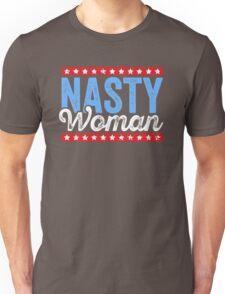 Nasty Woman - Nasty Women Vote Unisex T-Shirt
