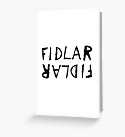 FIDLAR Greeting Card