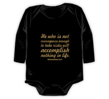 """He who is not... """"Muhammad Ali"""" Inspirational Quote One Piece - Long Sleeve"""