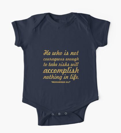 "He who is not... ""Muhammad Ali"" Inspirational Quote One Piece - Short Sleeve"