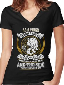 As a Virgo I have 3 Sides Women's Fitted V-Neck T-Shirt
