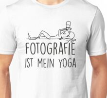Fotografie ist mein Yoga Unisex T-Shirt