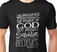 I am Unashamed of the Gospel - Bible Verse Christian  Unisex T-Shirt