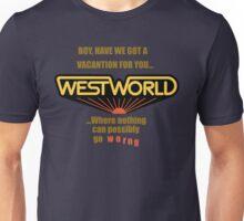 Westworld Vacantion T-Shirt Unisex T-Shirt