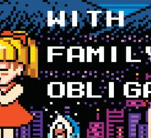 Family Obligations Sticker