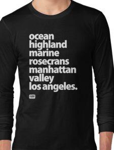 Manhattan Beach Los Angeles California street names  Long Sleeve T-Shirt