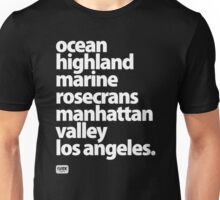 Manhattan Beach Los Angeles California street names  Unisex T-Shirt