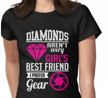 Photography: Diamonds? I prefer gear! Womens Fitted T-Shirt