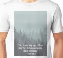 David Lynch Quote Unisex T-Shirt