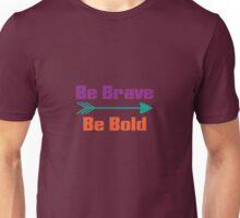 Be Brave Be Bold Cute Adventure Arrow T-Shirt Unisex T-Shirt