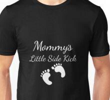 Mommy's Little Sidekick Cute Pregnancy Unisex T-Shirt