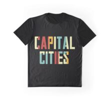 capital cities tour date time 2016 dn1 Graphic T-Shirt