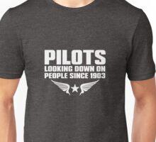 Pilots Funny Phrase Since 1903 Pilot Unisex T-Shirt