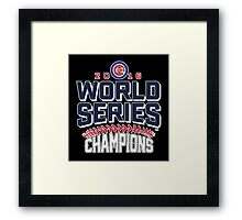 Chicago Cubs Champion World Series 2016 Framed Print