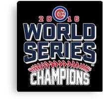 Chicago Cubs Champion World Series 2016 Canvas Print