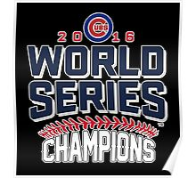 Chicago Cubs Champion World Series 2016 Poster