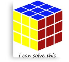i can solve this 'Rubiks Cube' Canvas Print